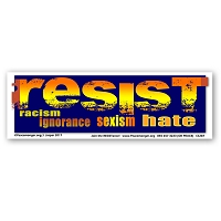 CS287 - RESIST Sticker -Resist Racism/Sexism/Ignorance/Hate