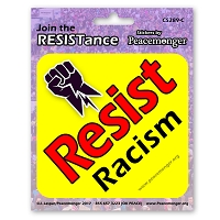 CS289-C - Resist Racism- Join the Resistance Color Sticker Anti Donald Trump