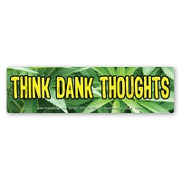CS315 Think Dank Thoughts Marijuana Pot Ganja Color Sticker