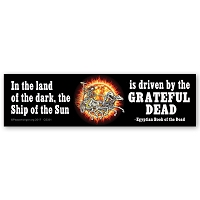 CS331-MAG In the Land of the Dark Ship of the Sun Is Driven By The Grateful Dead - Egyptian Book of the Dead Quote MAGNET