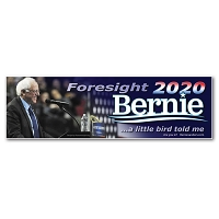 CS458 Foresight 2020 Bernie Sanders for President A Little Bird Told Me Sticker