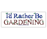 S563 - I'd Rather Be Gardening Bumper Sticker