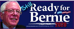 CS155-I - I Am Still Ready For Bernie Sanders for President 2020 Color Sticker