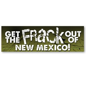 CS251-NM - Get the FRACK out of New Mexico Anti Fracking Color Sticker