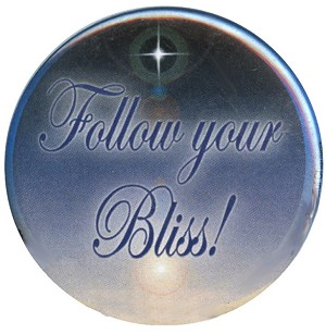 B004 - Follow Your Bliss - Joseph Campbell Quote Button