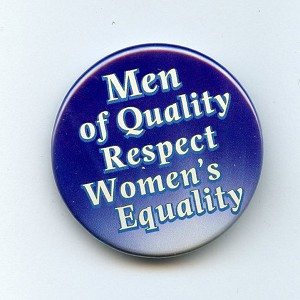 B347 - Men Of Quality Respect Women's Equality Button