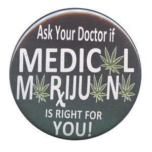 B446 - Ask Your Doctor If Medical Marijuana is Right for You Button