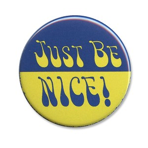 B494 - Just Be Nice Button