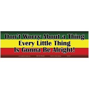 "CS147 - ""Don't Worry About a Thing"" Bumper Sticker"