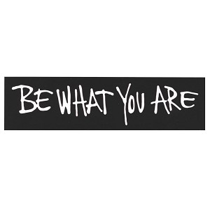 MS154 - Be What You Are Mini Sticker