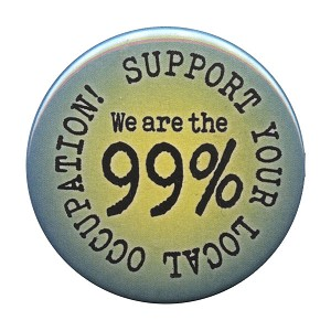 B070 - We are the 99% - Support your local occupation Button