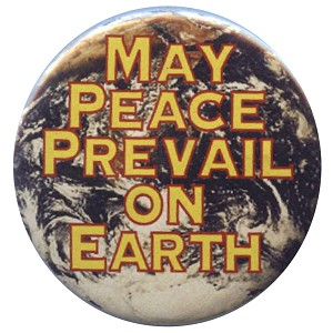 B178 - May Peace Prevail On Earth Button