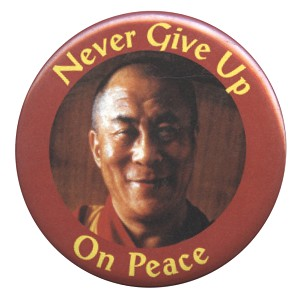 B236 - Never Give Up On Peace - Dalai Lama Button
