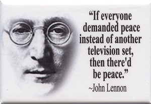 FM044 - If everyone demanded peace instead of another television set, then there'd be peace - John Lennon Quote Fridge Magnet