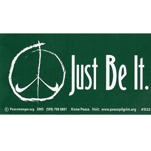 S022 - Just Be It Bumper Sticker