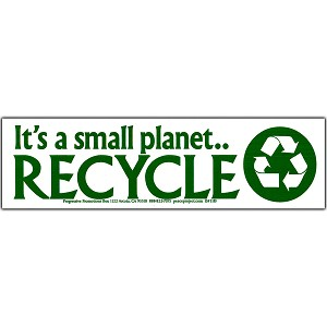 S183 - Its a Small Planet, Recycle Bumper Sticker