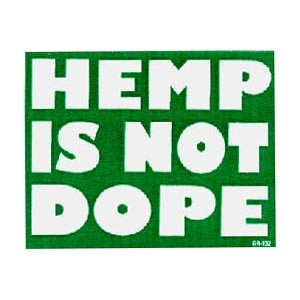 S355 - Hemp is not Dope Bumper Sticker