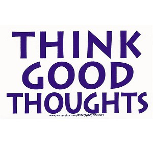 S366 - Think Good Thoughts Bumper Sticker