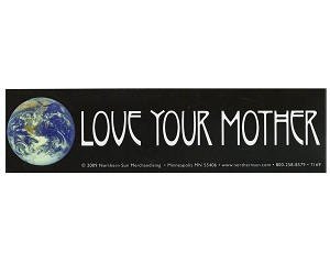 S445 - Love Your Mother Bumper Sticker