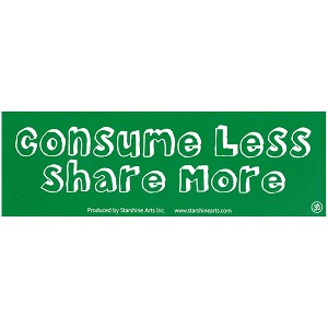S530 - Consume Less Share More Lg.Sticker