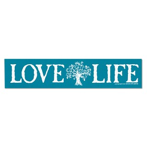 S570  Love Life Tree of Life Positive Thinking Peace Quote Bumper Sticker