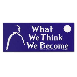 S571  What We Think We Become Positive Thinking Buddha Quote Sticker